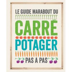 Le guide du carré potager