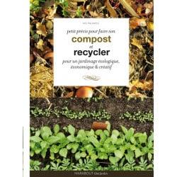 Petit précis pour faire son compost et recycler