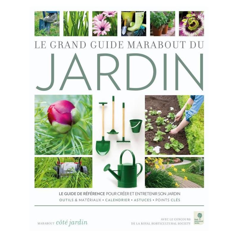 Grand Guide Marabout du jardin